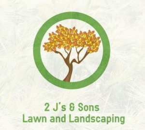 2 J's & Sons Lawn and Landscape